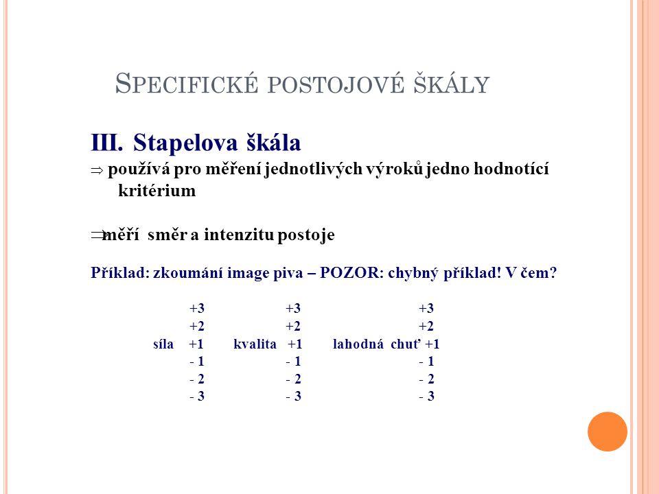 S PECIFICKÉ POSTOJOVÉ ŠKÁLY III.
