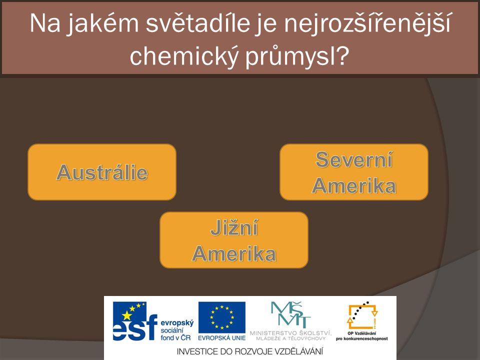 Na jakém světadíle je nejrozšířenější chemický průmysl