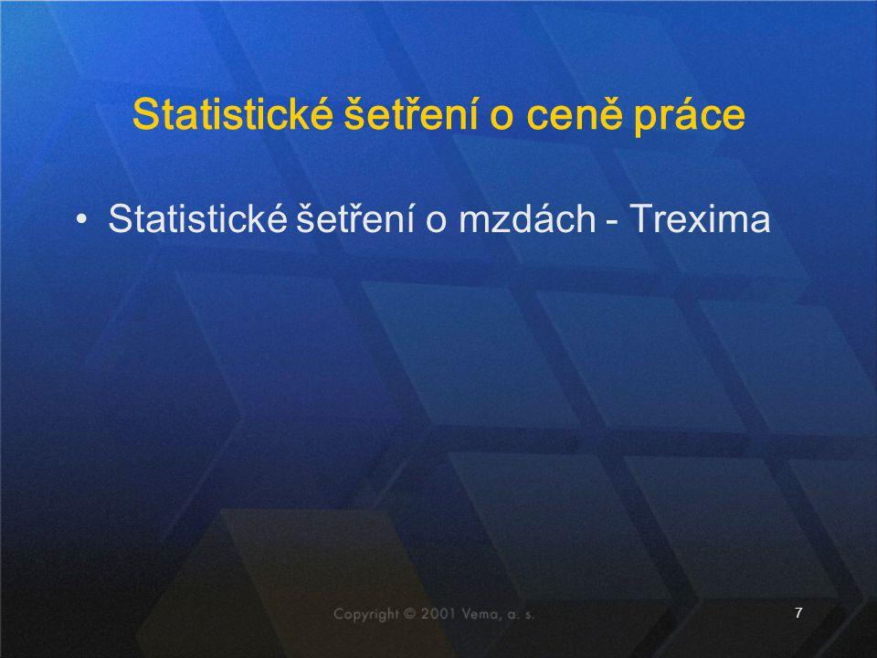7 Statistické šetření o ceně práce Statistické šetření o mzdách - Trexima