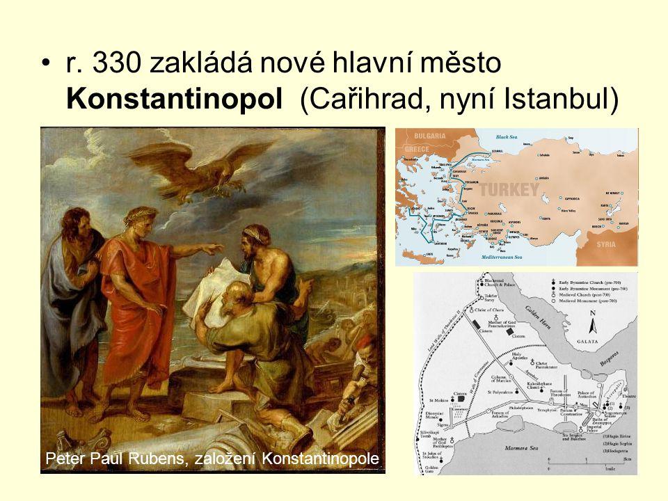 r. 330 zakládá nové hlavní město Konstantinopol (Cařihrad, nyní Istanbul) Peter Paul Rubens, založení Konstantinopole