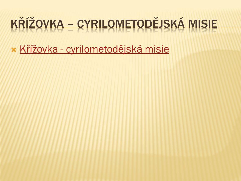  Křížovka - cyrilometodějská misie Křížovka - cyrilometodějská misie