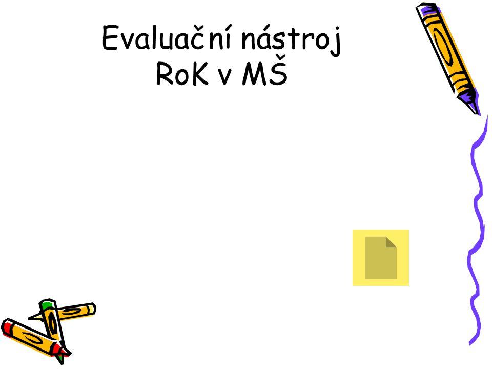 Evaluační nástroj RoK v MŠ
