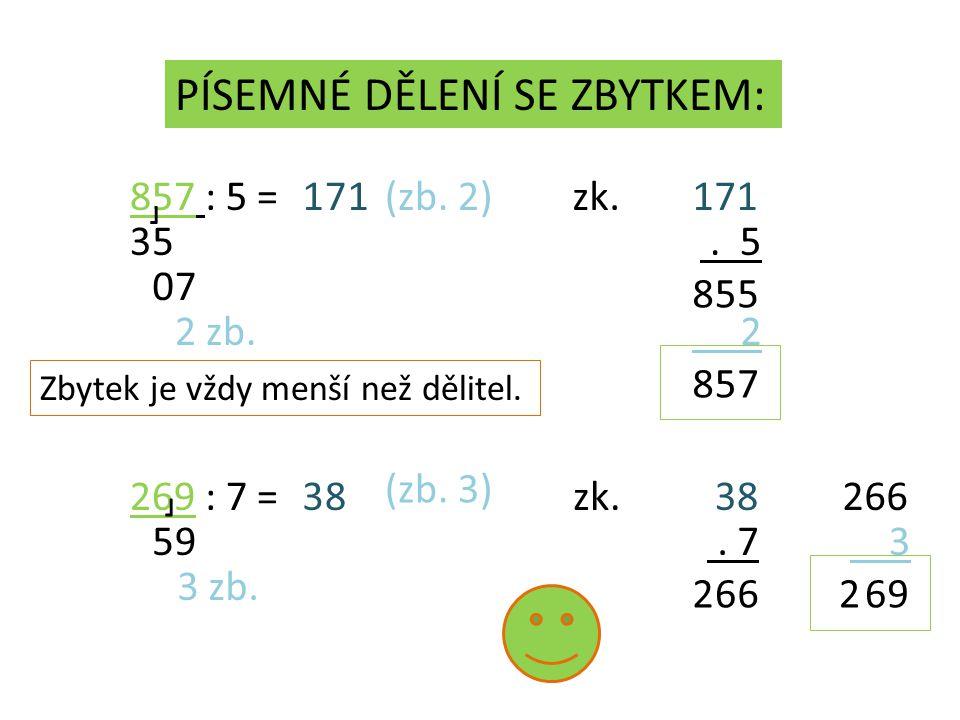 857 : 5 =1 35 7 07 1 2 zb. (zb. 2)zk.171. 5 55 8 2 758 269 : 7 =3 59 8 3 zb.