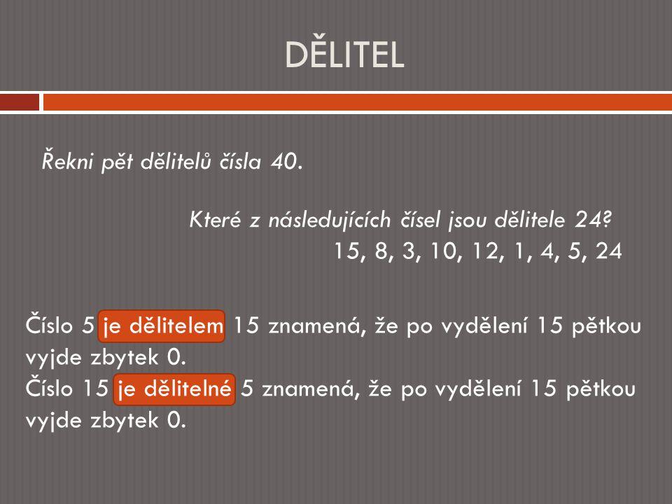 PRVOČÍSLO 11 23 7 19 31 14 25 9 40 33 Mezi dvěma sloupci je rozdíl.