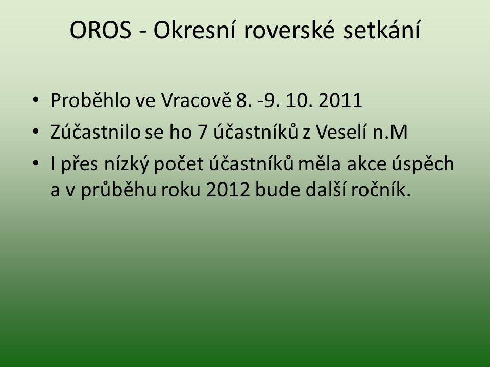 OROS - Okresní roverské setkání Proběhlo ve Vracově 8.