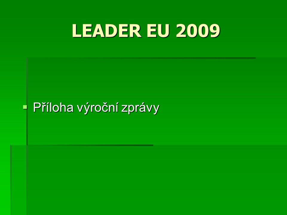 LEADER EU 2009  Příloha výroční zprávy