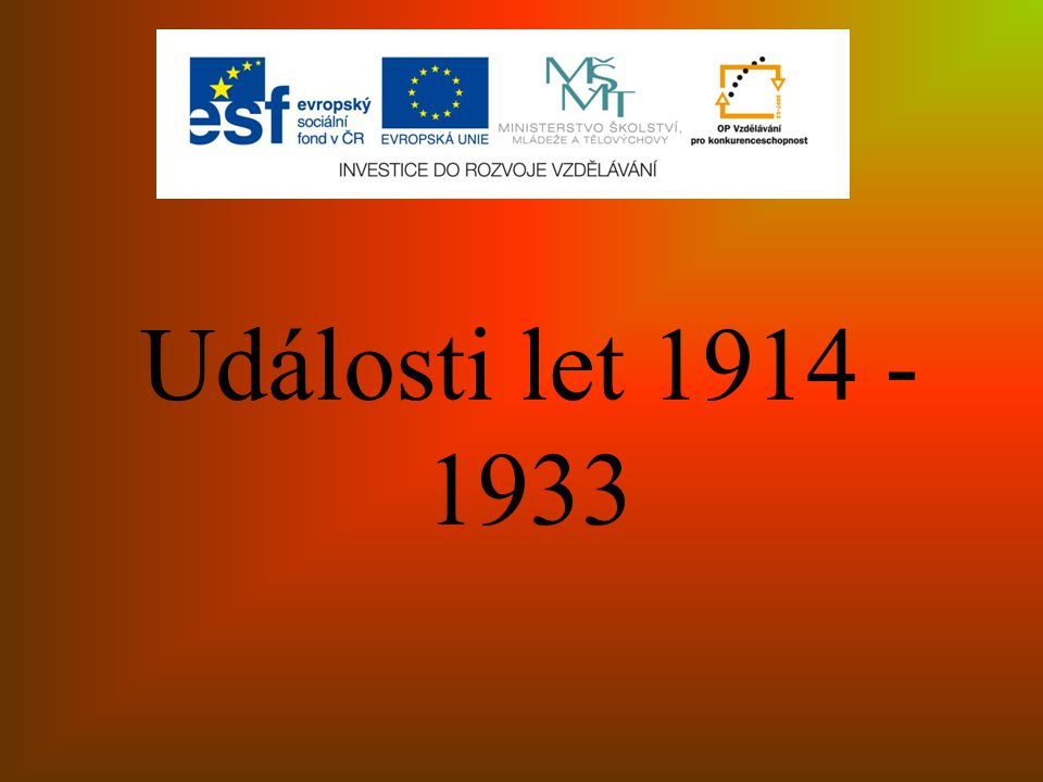Události let 1914 - 1933