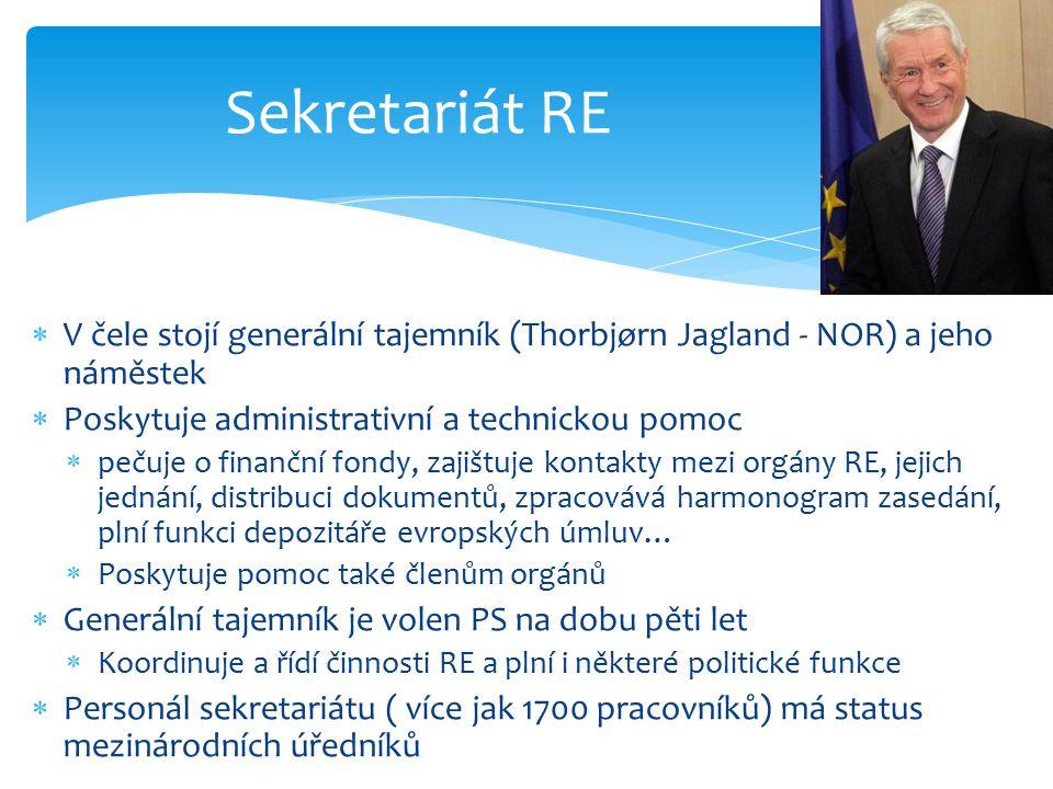  V čele stojí generální tajemník (Thorbjørn Jagland - NOR) a jeho náměstek  Poskytuje administrativní a technickou pomoc  pečuje o finanční fondy,