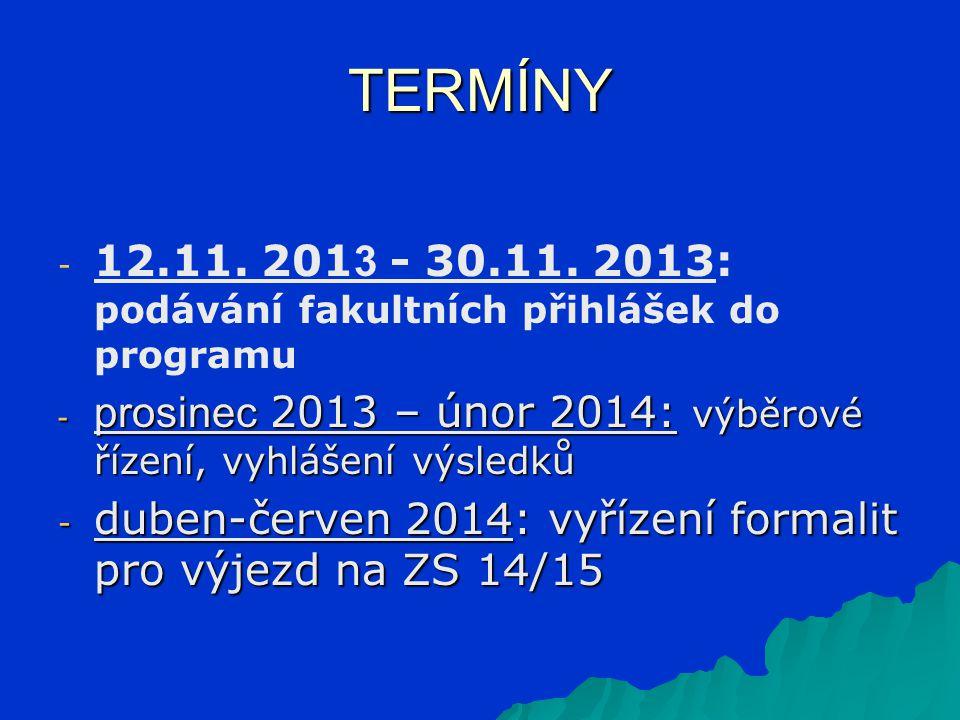 TERMÍNY - - 12.11. 201 3 - 30.11.