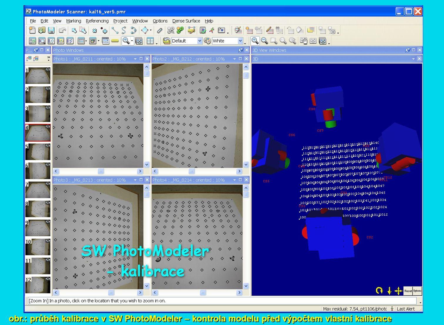 obr.: průběh kalibrace v SW PhotoModeler – kontrola modelu před výpočtem vlastní kalibrace
