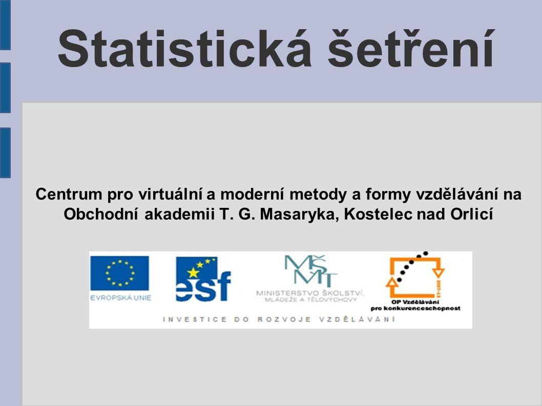 Statistická šetření Centrum pro virtuální a moderní metody a formy vzdělávání na Obchodní akademii T.