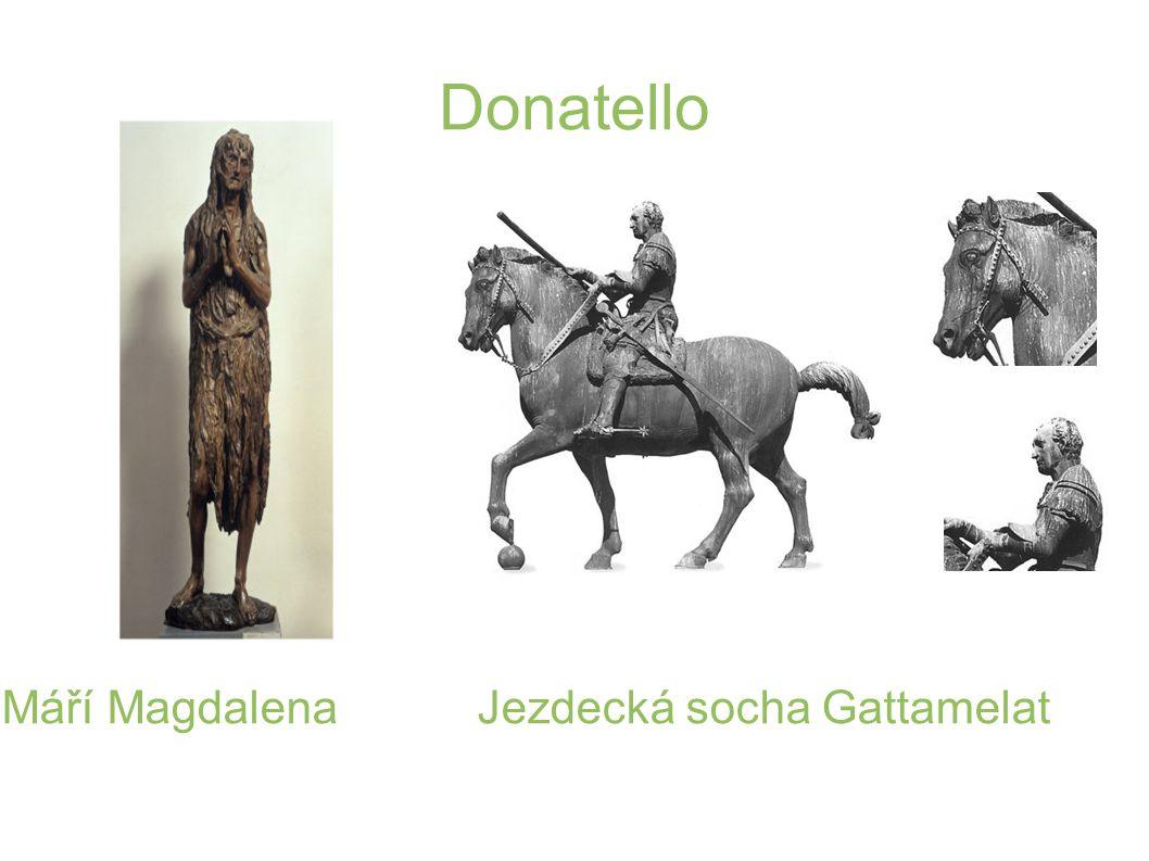 Donatello Máří Magdalena Jezdecká socha Gattamelat