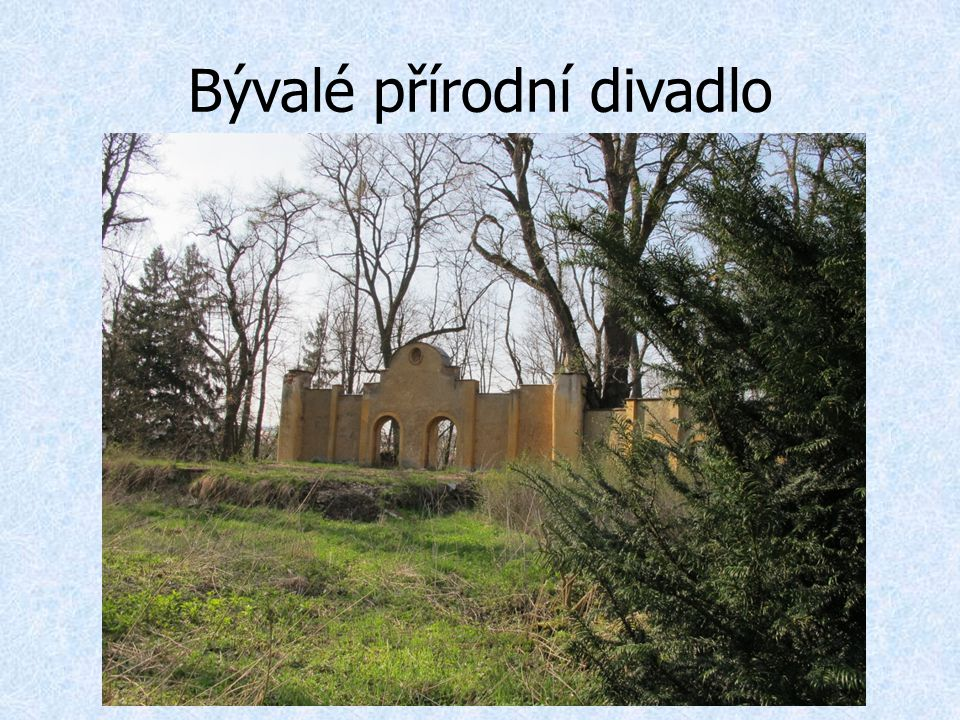 Bývalé přírodní divadlo