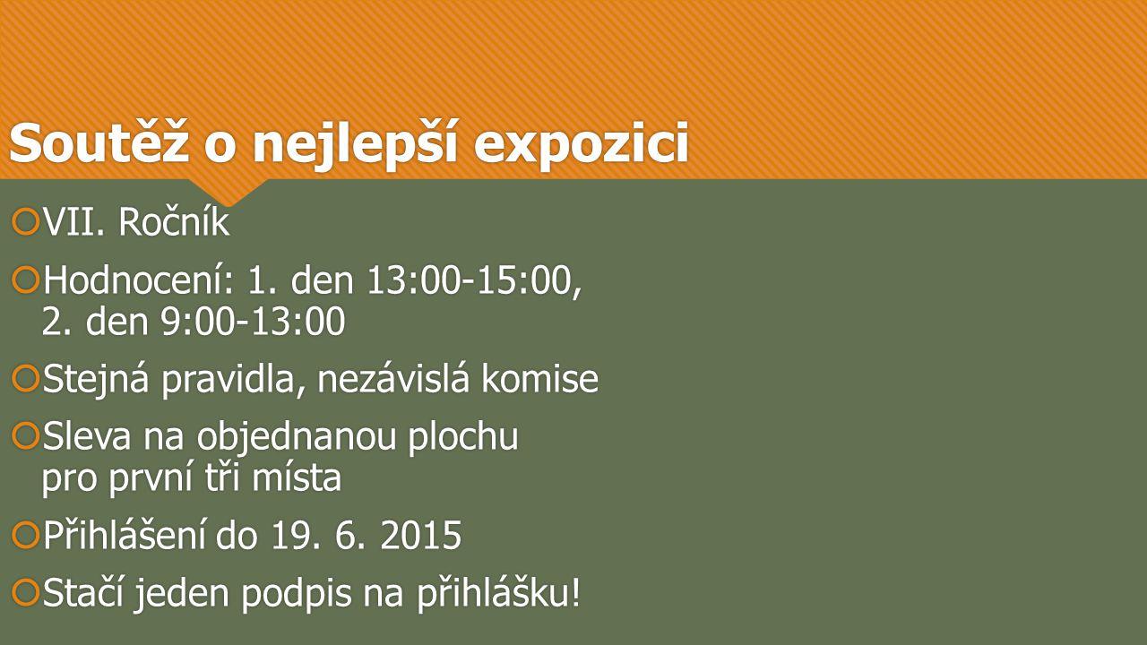  VII. Ročník  Hodnocení: 1. den 13:00-15:00, 2.
