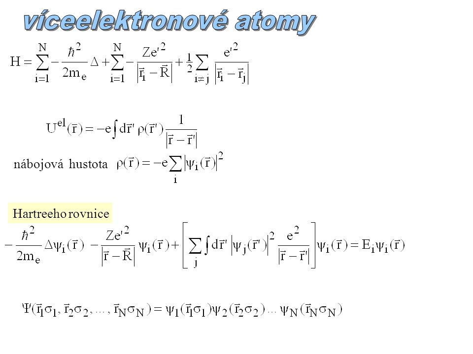 nábojová hustota Hartreeho rovnice