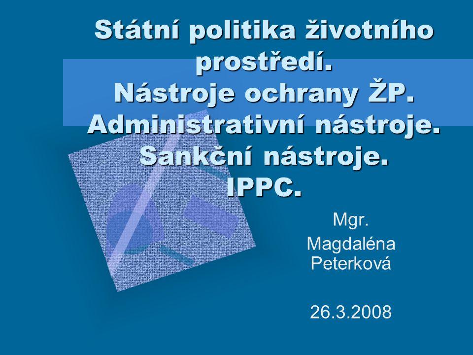Zkouškové otázky č.7 – Nástroje ochrany ŽP – přehled č.