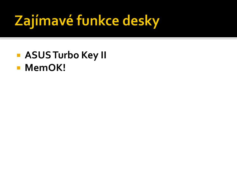  ASUS Turbo Key II  MemOK!