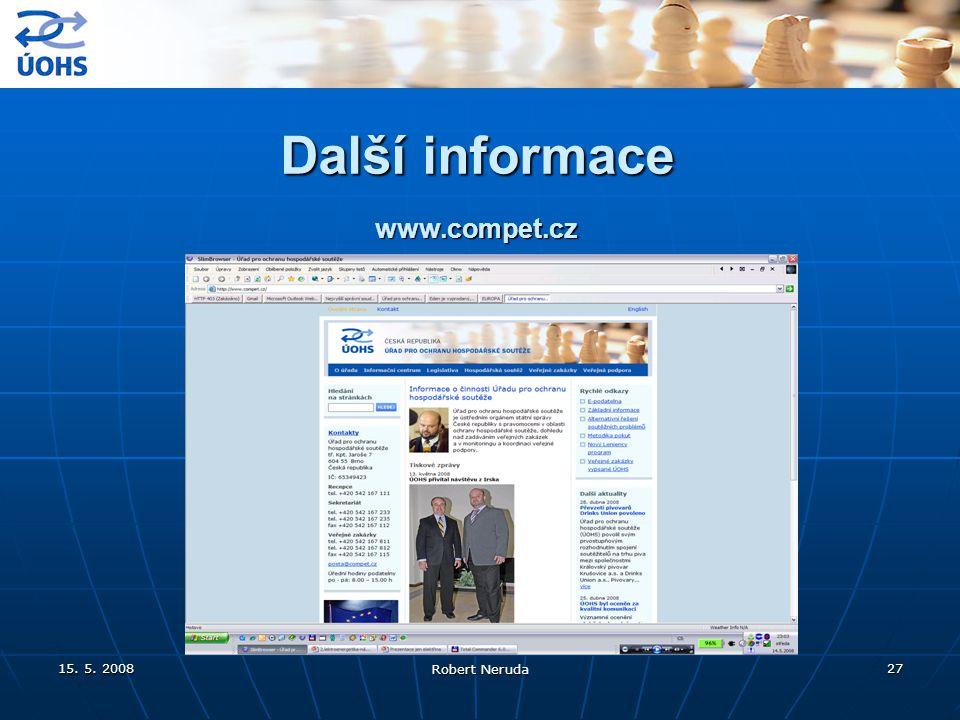 15. 5. 2008 Robert Neruda 27 Další informace www.compet.cz