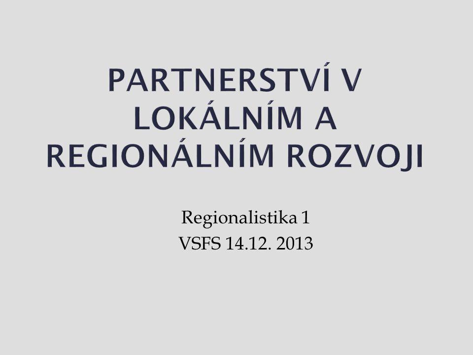 Regionalistika 1 VSFS 14.12. 2013