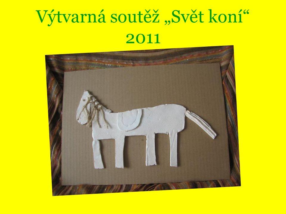 """Výtvarná soutěž """"Svět koní"""" 2011"""