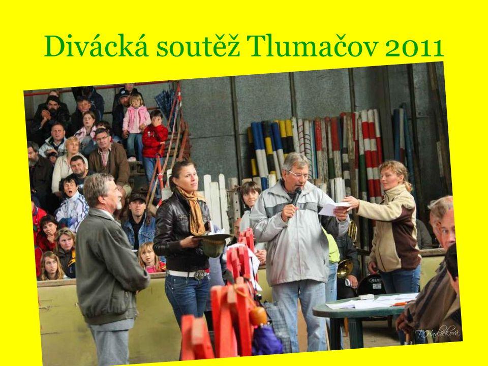 Divácká soutěž Tlumačov 2011