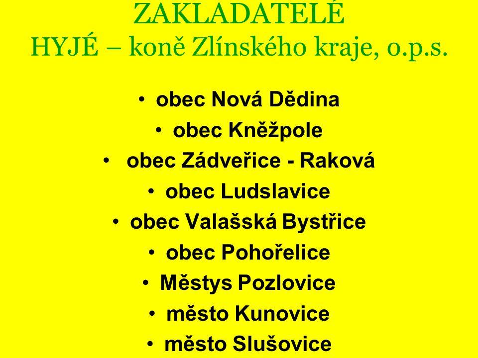 ZAKLADATELÉ HYJÉ – koně Zlínského kraje, o.p.s.