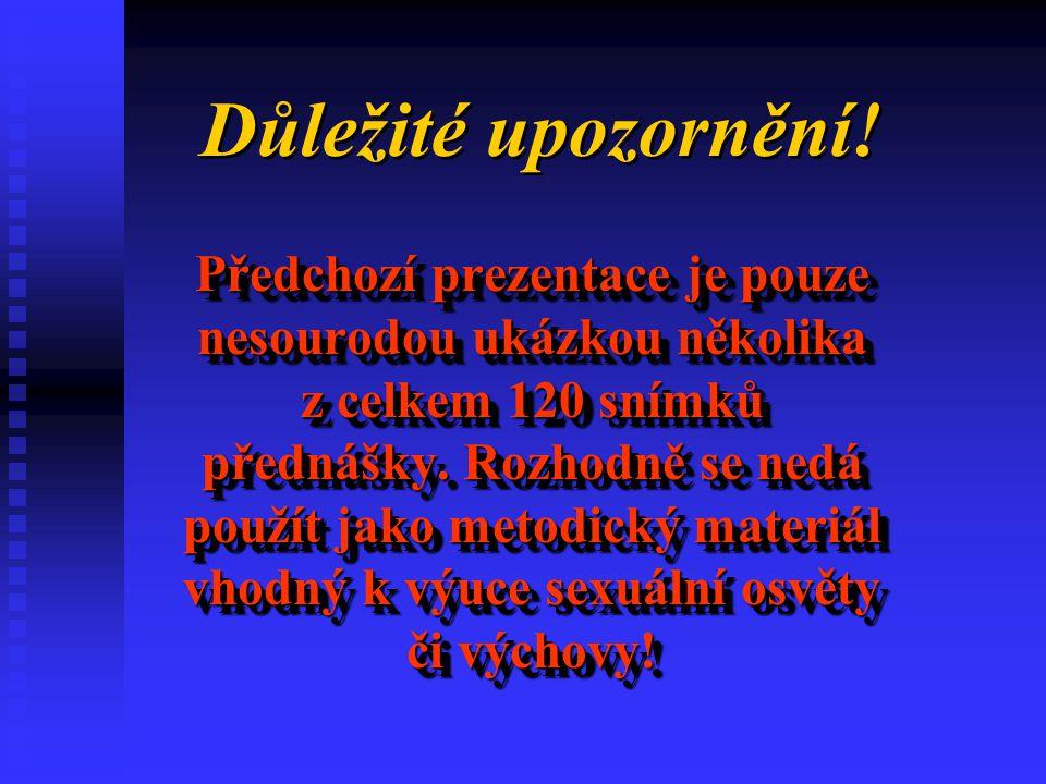 PŘERUŠENÍ TĚHOTENSTVÍ DO 15-TI LET POHLAVNÍ STYK=TRESTNÝ ČIN DO 15-TI LET POHLAVNÍ STYK=TRESTNÝ ČIN