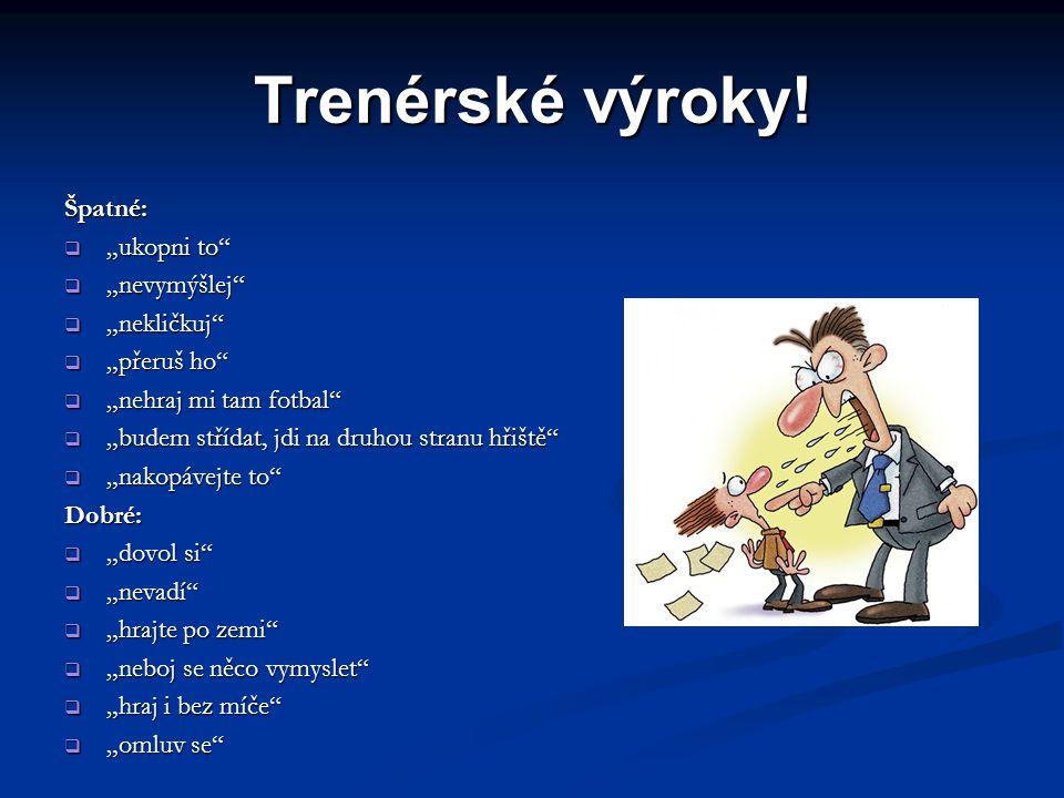 Trenérské výroky.