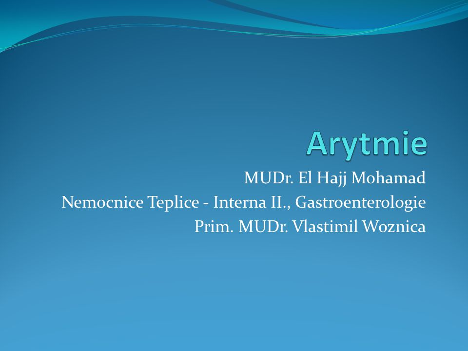 MUDr. El Hajj Mohamad Nemocnice Teplice - Interna II., Gastroenterologie Prim. MUDr. Vlastimil Woznica