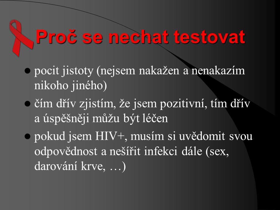 Testy pozitivity vyžadují odběr 5-7 ml venózní krve zjišťují přítomnost specifických HIV protilátek test je spolehlivý průměrně 3 měsíce od nákazy či