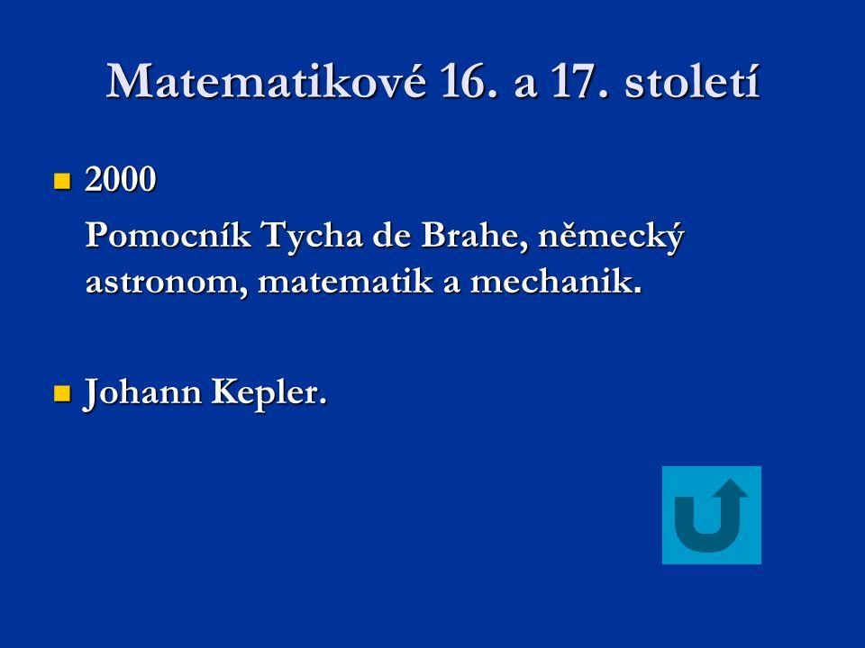 Matematikové 16.a 17.