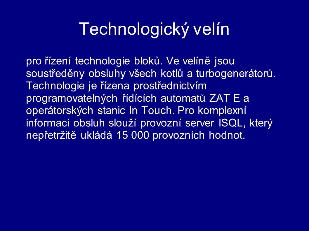 Technologický velín pro řízení technologie bloků. Ve velíně jsou soustředěny obsluhy všech kotlů a turbogenerátorů. Technologie je řízena prostřednict