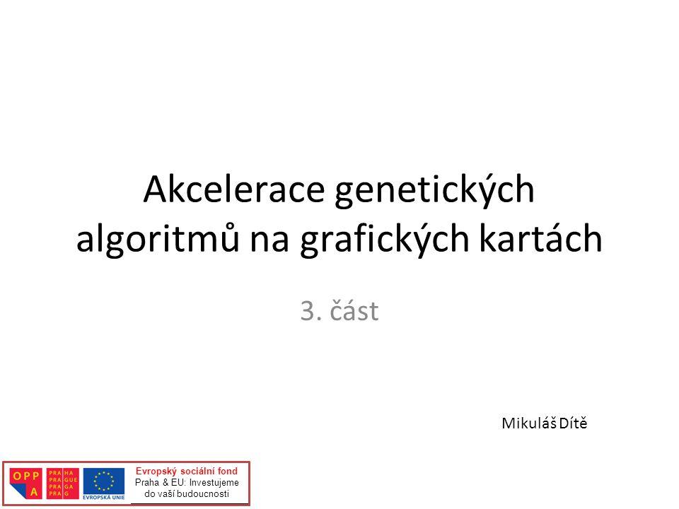 Akcelerace genetických algoritmů na grafických kartách 3.