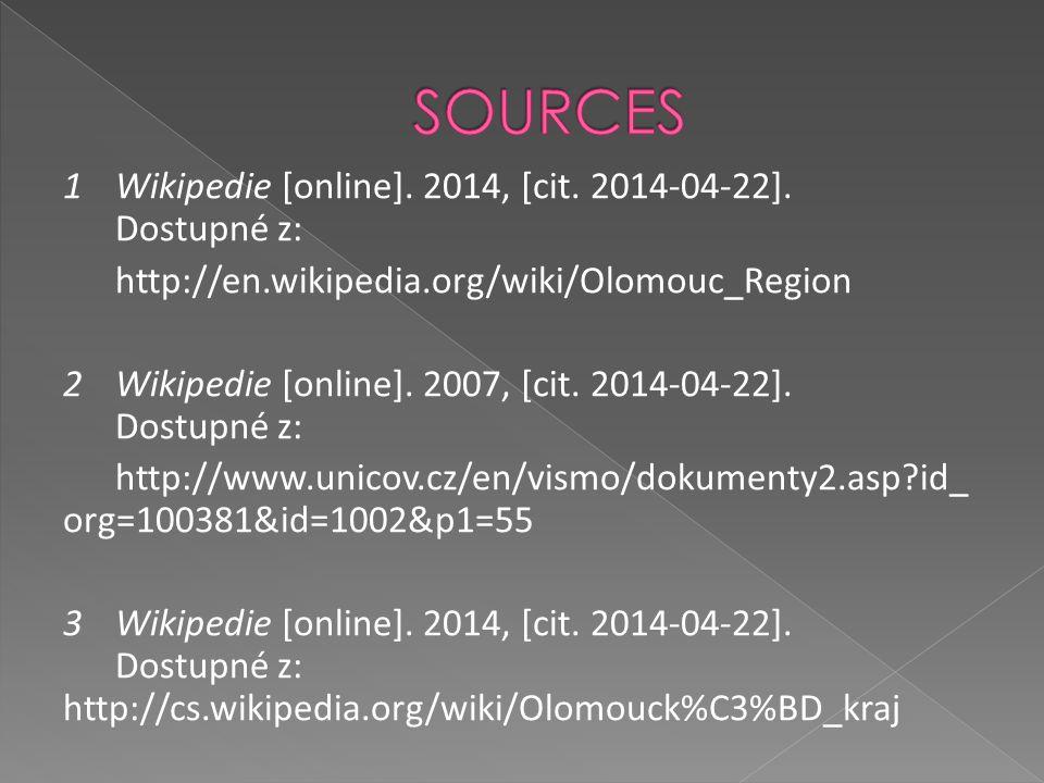1Wikipedie [online]. 2014, [cit. 2014-04-22]. Dostupné z: http://en.wikipedia.org/wiki/Olomouc_Region 2 Wikipedie [online]. 2007, [cit. 2014-04-22]. D