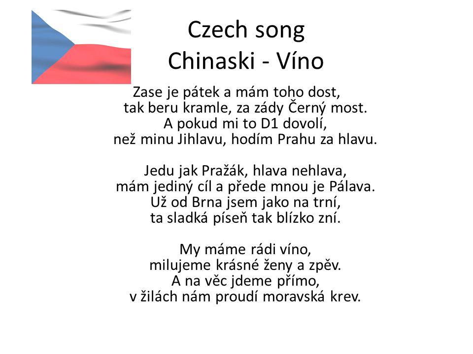Czech song Chinaski - Víno Zase je pátek a mám toho dost, tak beru kramle, za zády Černý most.