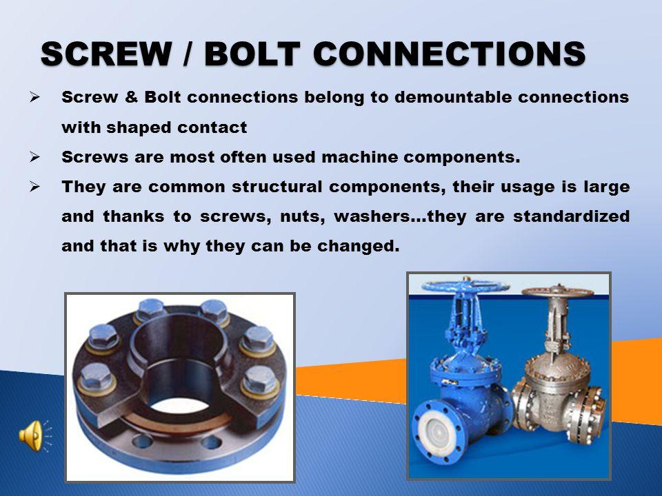 Tutorial: Engineering technology Topic: Screw connections Prepared by : Ing. Jaroslav Hábl Projekt Anglicky v odborných předmětech, CZ.1.07/1.3.09/04.