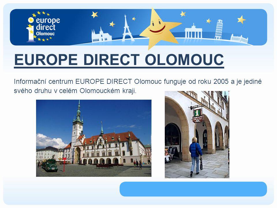 EUROPE DIRECT OLOMOUC Hostitelskou organizací EUROPE DIRECT Olomouc je Statutární město Olomouc, které podporuje informační centrum Evropské komise od roku 2005.