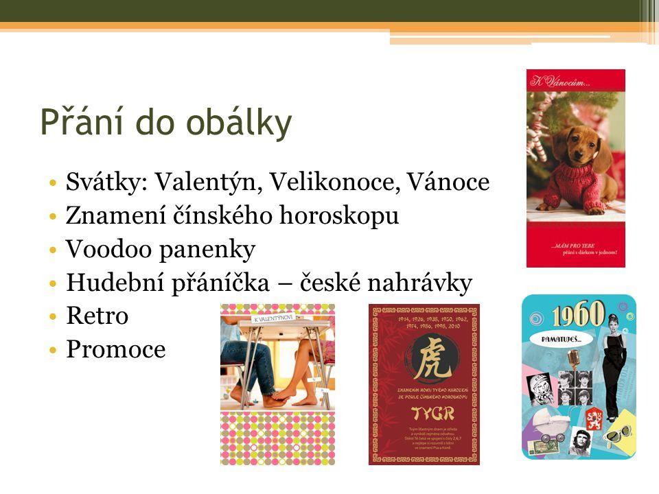 Přání do obálky Svátky: Valentýn, Velikonoce, Vánoce Znamení čínského horoskopu Voodoo panenky Hudební přáníčka – české nahrávky Retro Promoce