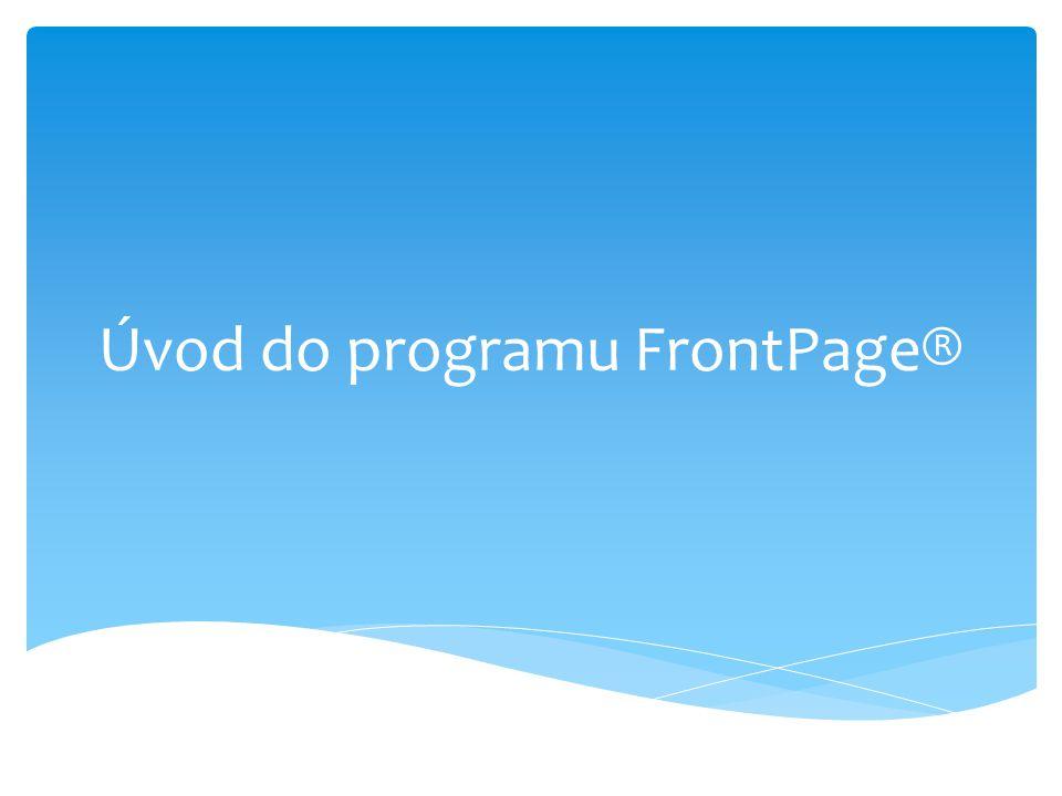 Úvod do programu FrontPage®