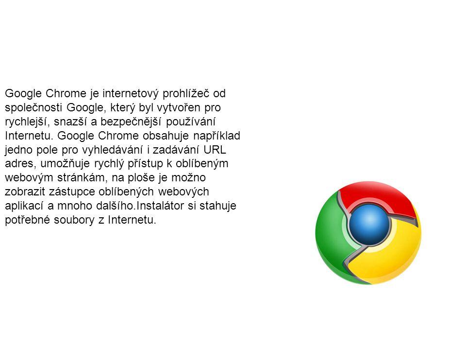 Google Chrome je internetový prohlížeč od společnosti Google, který byl vytvořen pro rychlejší, snazší a bezpečnější používání Internetu. Google Chrom