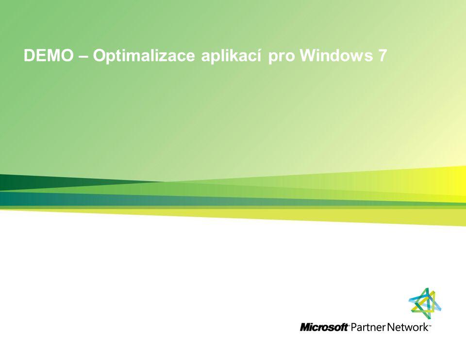 DEMO – Optimalizace aplikací pro Windows 7