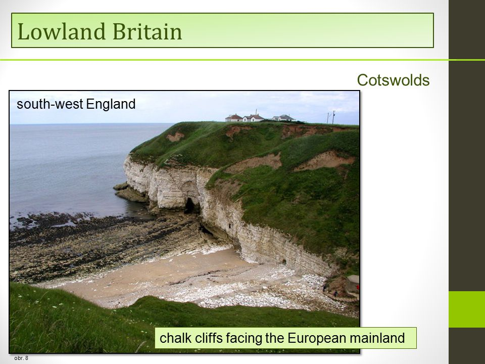 Lowland Britain Cotswolds south-west England obr. 8 chalk cliffs facing the European mainland