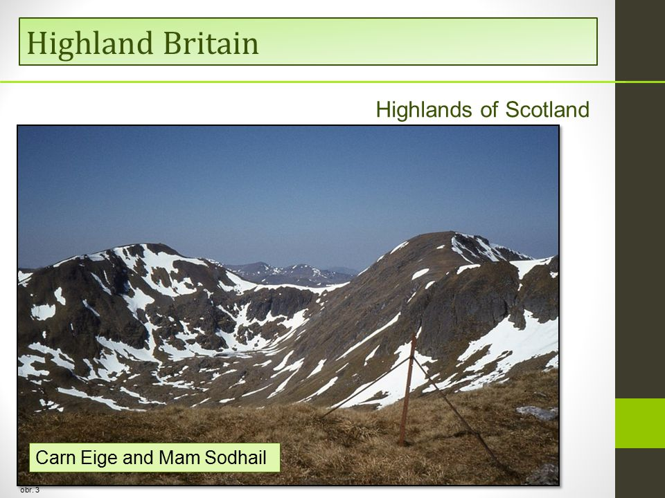 Highland Britain Carn Eige and Mam Sodhail obr. 3 Highlands of Scotland