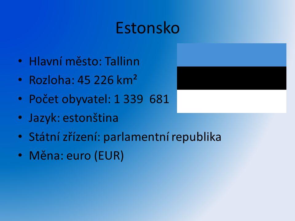 Estonsko Hlavní město: Tallinn Rozloha: 45 226 km² Počet obyvatel: 1 339 681 Jazyk: estonština Státní zřízení: parlamentní republika Měna: euro (EUR)
