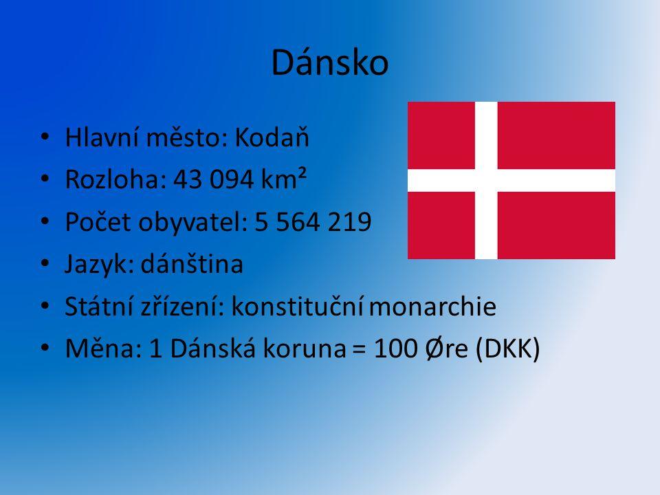 Dánsko Hlavní město: Kodaň Rozloha: 43 094 km² Počet obyvatel: 5 564 219 Jazyk: dánština Státní zřízení: konstituční monarchie Měna: 1 Dánská koruna =