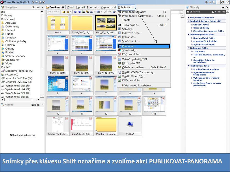 Snímky přes klávesu Shift označíme a zvolíme akci PUBLIKOVAT-PANORAMA