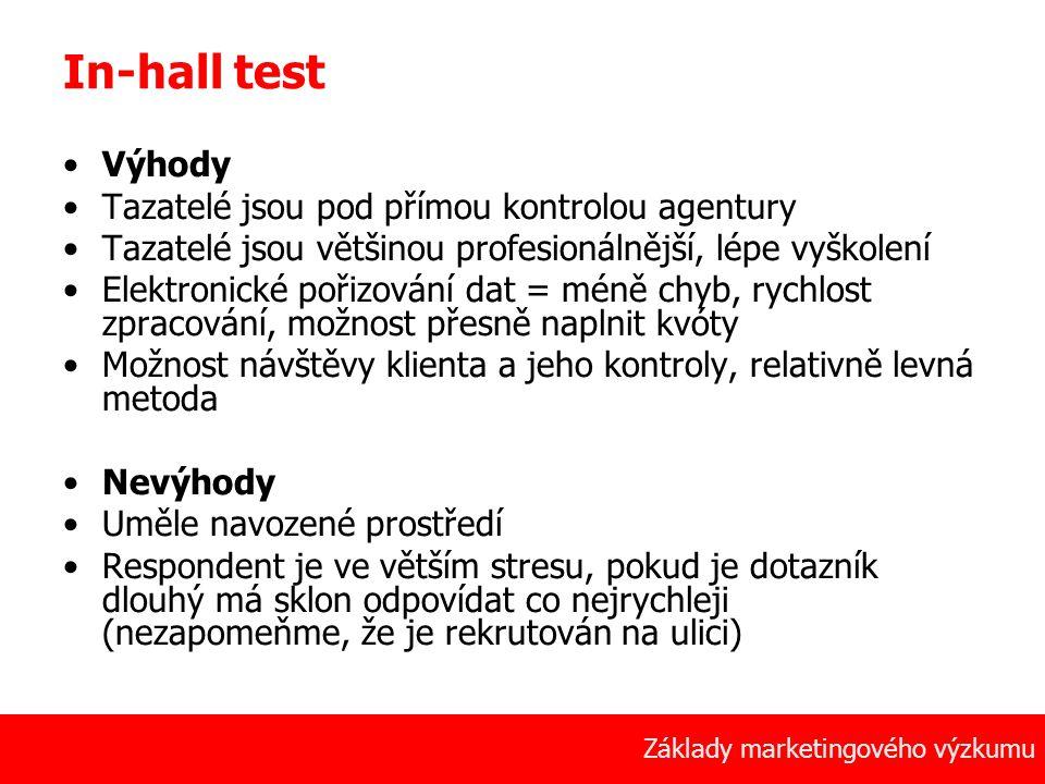 17 Základy marketingového výzkumu In-hall test Výhody Tazatelé jsou pod přímou kontrolou agentury Tazatelé jsou většinou profesionálnější, lépe vyškol