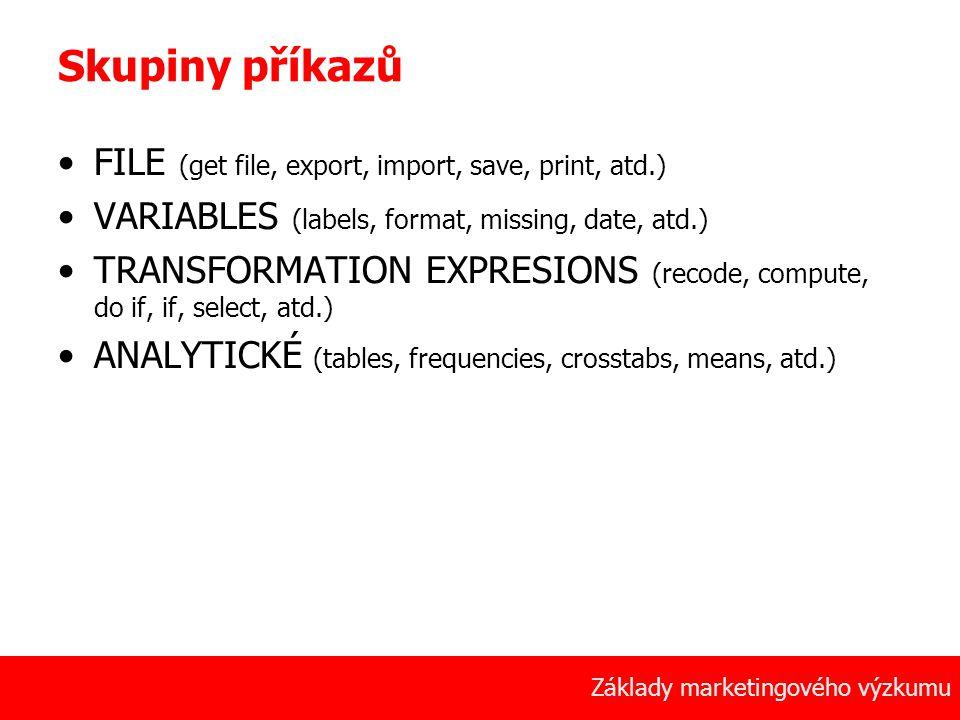 34 Základy marketingového výzkumu Skupiny příkazů FILE (get file, export, import, save, print, atd.) VARIABLES (labels, format, missing, date, atd.) T