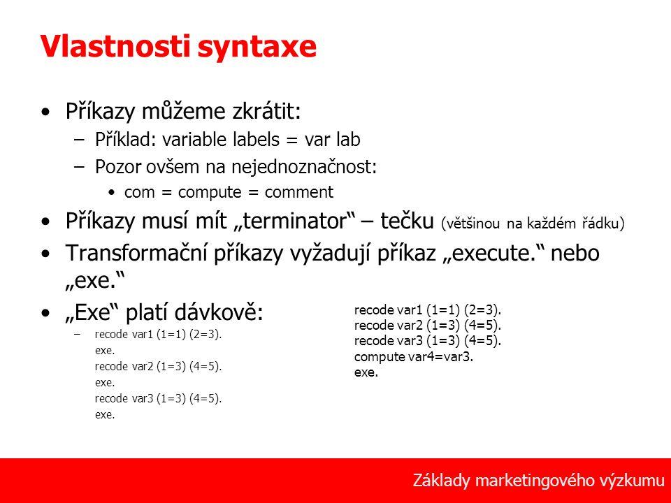 35 Základy marketingového výzkumu Vlastnosti syntaxe Příkazy můžeme zkrátit: –Příklad: variable labels = var lab –Pozor ovšem na nejednoznačnost: com