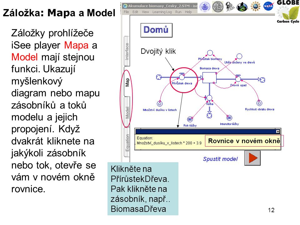 12 Záložky prohlížeče iSee player Mapa a Model mají stejnou funkci.